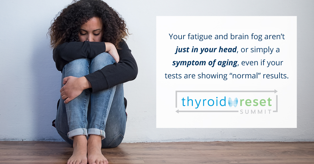 Your fatigue and brain fog isn't just in your head. You're not crazy. And it isn't just aging... even if your blood tests show up as normal...