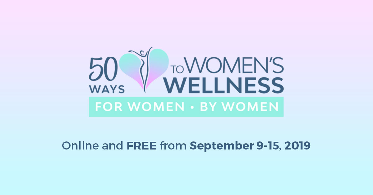 50 Ways to Women's Wellness